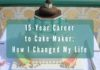 15-Year Career to Cake Maker_ How I Changed My Life