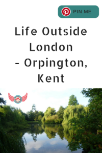 Life Outside Orpington, Kent - Pinterest