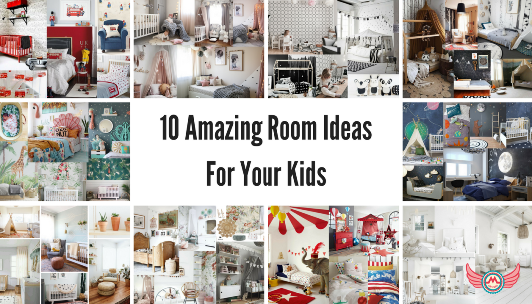 10 Amazing Room Ideas For Your Kids