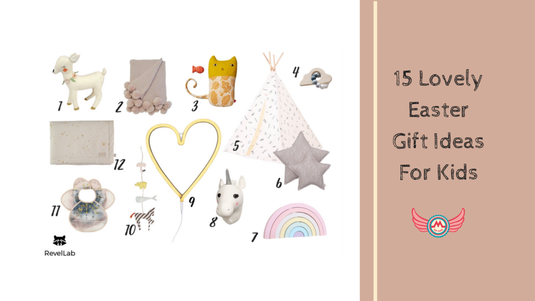 15 Lovely Easter Gift Ideas For Kids
