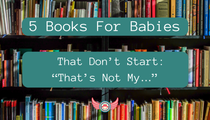"5 Books For Babies That Don't Start_ ""That's Not My…"""