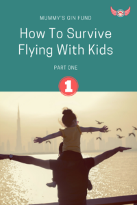 PIN how to survive flying with kids 1