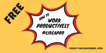 Horizontal_How To Work Productively #likeapro