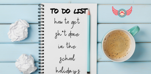 how to get sh*t done in the school holidays blog