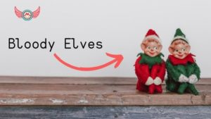 bloody elves